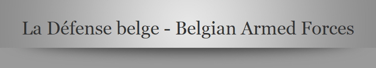La Défense belge - Belgian Armed Forces